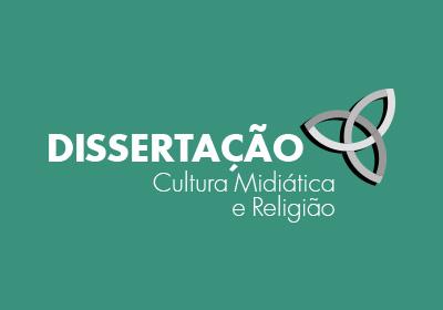 Dissertação - Cultura Midiática e Religião