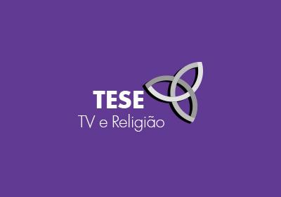 Tese - TV e Religião