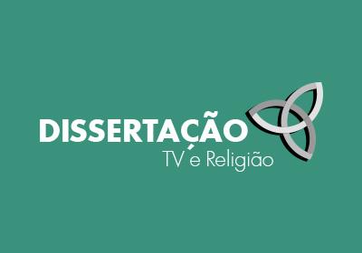 Dissertação - TV e Religião