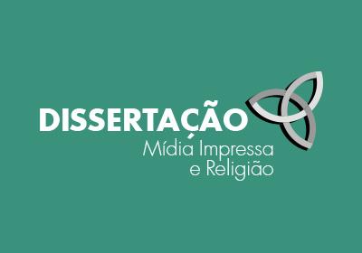 Dissertação - Mídia Impressa e Religião